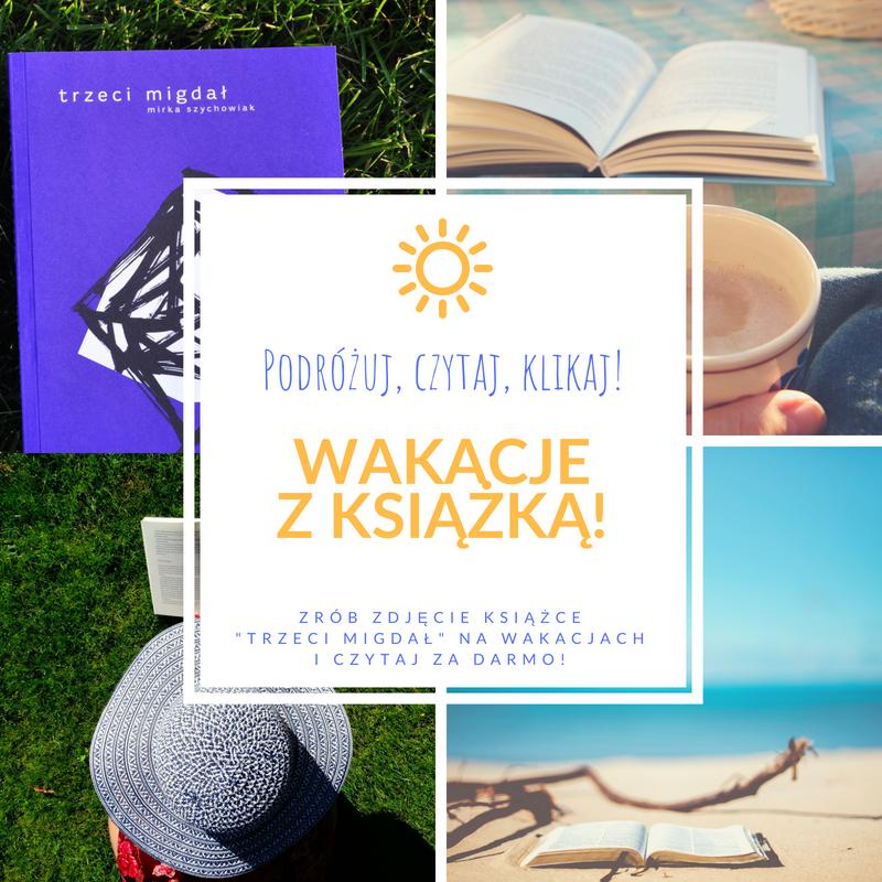 """Wakacje z książką """"Trzeci migdał"""" Mirki Szychowiak"""