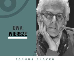 Joshua Clover wiersze