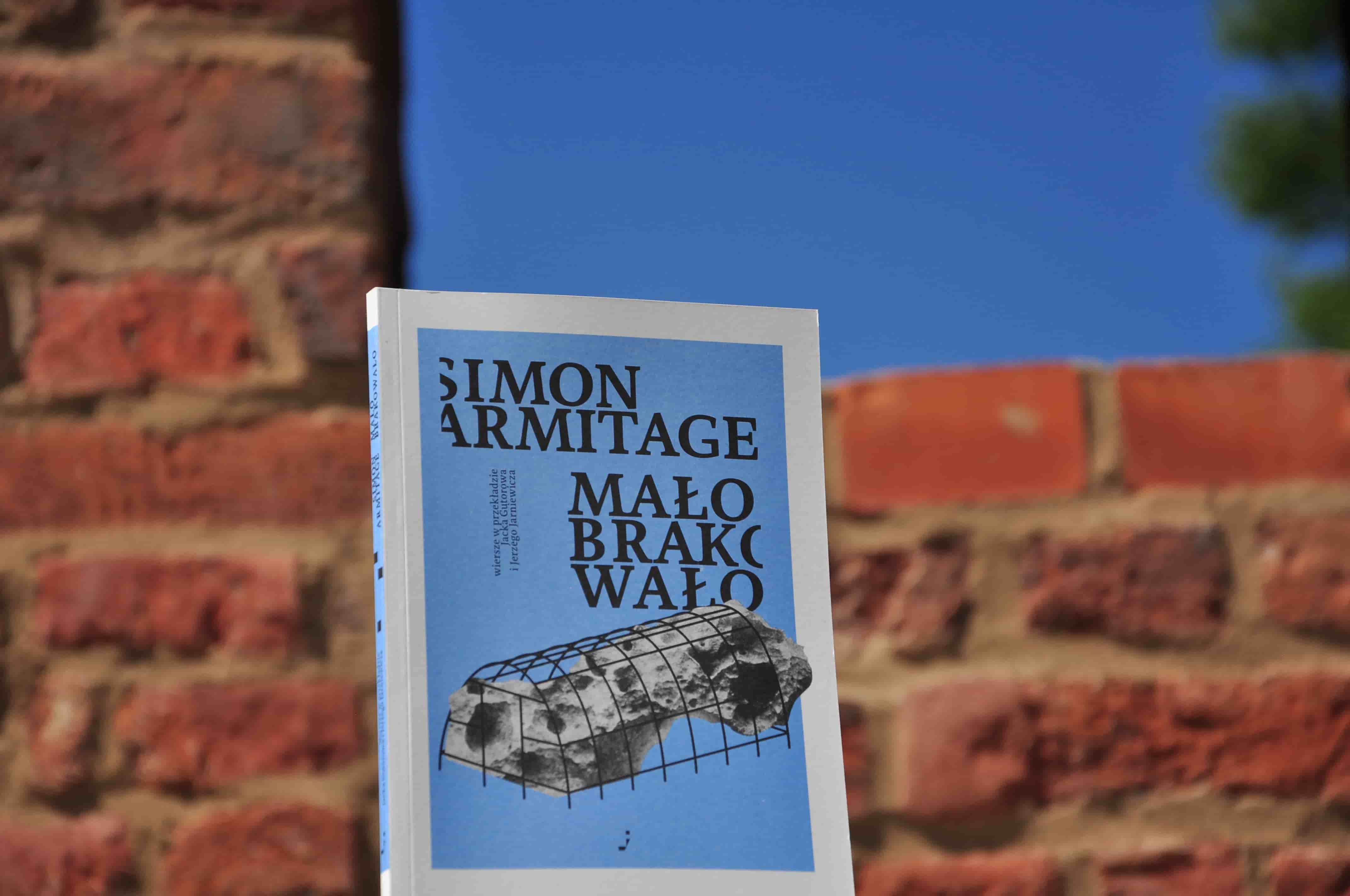 Simon Armitage Mało brakowało