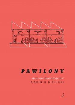Dominik Bielicki Pawilony